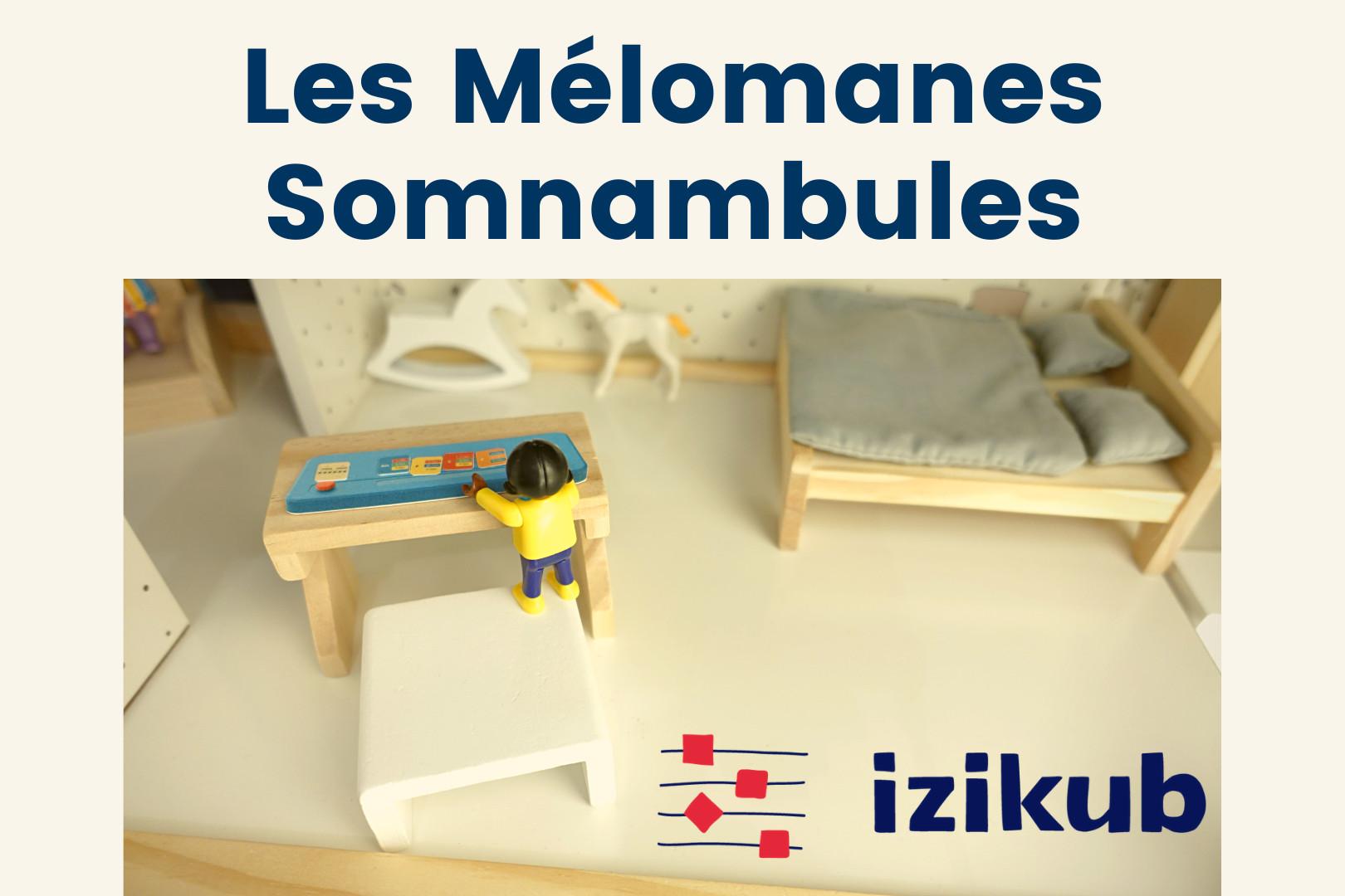 Les Mélomanes Somnambules